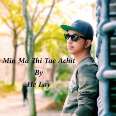 Min Ma Thi Tae Achit