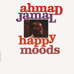 Happy Moods - Ahmad Jamal