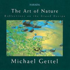 The Art Of Nature - Michael Gettel