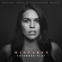 Mistakes - EP - Influence Music, Melody Noel