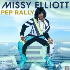 Pep Rally - Missy Elliott