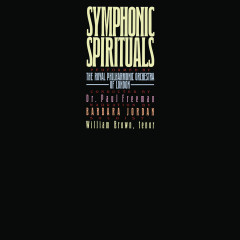 Symphonic Spirituals (Remastered) - Paul Freeman