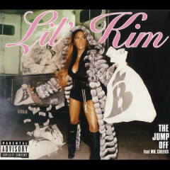 The Jump Off (feat. Mr. Cheeks) [Remixes] - Lil' Kim, Mr. Cheeks