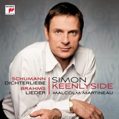 Schumann: Dichterliebe; Brahms: Lieder - Simon Keenlyside