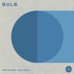 Archives: Volume 1 - Bulb