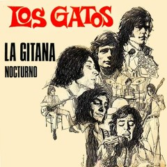 La gitana (2018 Remastered Version) - Los Gatos