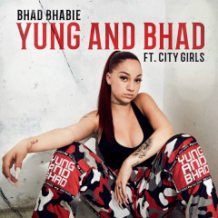 Yung And Bhad (Single) - Bhad Bhabie