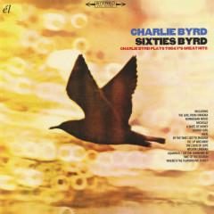 Sixties Byrd - Charlie Byrd