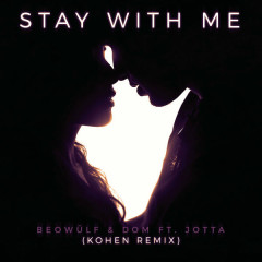 Stay With Me (Kohen Remix)