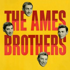 The Ames Brothers - The Ames Brothers