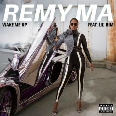 Wake Me Up - Remy Ma,Lil' Kim