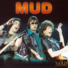 The Gold Collection - Mud