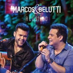Marcos & Belutti - Acústicos (EP) - Marcos & Belutti