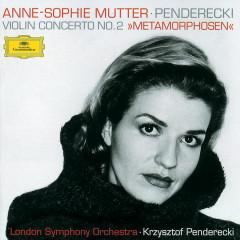 Penderecki: Metamorphosen - Anne-Sophie Mutter, Lambert Orkis, London Symphony Orchestra, Krzysztof Penderecki