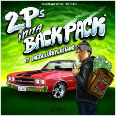 2 P's Inna Backpack - Baby Bash, Baeza, Lucky Luciano