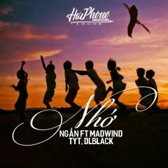 Nhớ (Single) - Hải Phòng Sound, Ngắn, DLblack, TYT, MadWind