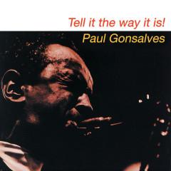 Tell It The Way It Is - Paul Gonsalves