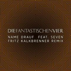 Name drauf (Fritz Kalkbrenner Remix)
