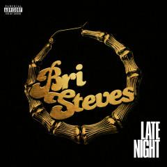 Late Night - Bri Steves