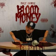 Blood Money - Half Ounce