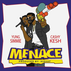 Menace (feat. Yung Simmie)