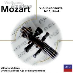 Mozart: Violinkonzerte 1,3,4 - Viktoria Mullova, Orchestra Of The Age Of Enlightenment