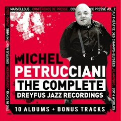The Complete Dreyfus Jazz Recordings (L'Intégrale) - Michel Petrucciani