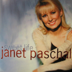 Sweet Life - Janet Paschal