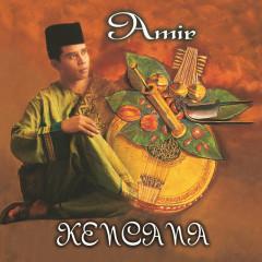 Kencana - Amir