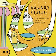 Galaxy Crisis: The Strangest Midnight Broadcast