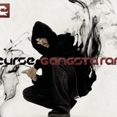 Gangsta Rap - Curse