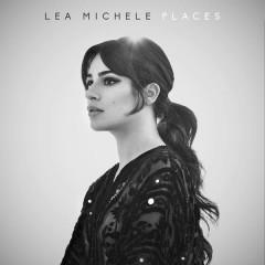 Places - Lea Michele