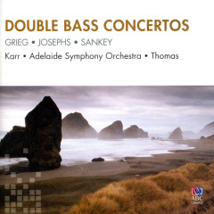 Double Bass Concertos - Gary Karr, Adelaide Symphony Orchestra, Patrick Thomas
