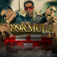 La Formula (feat. Chris Jeday) - De La Ghetto, Daddy Yankee, Ozuna, Chris Jeday