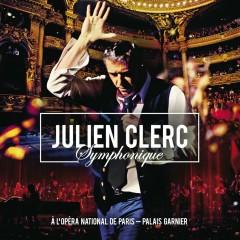 Julien Clerc Symphonique (Live à l'Opéra National de Paris, Palais Garnier, 2012)