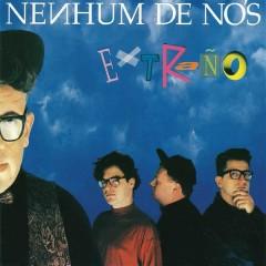 Extranõ - Nenhum De Nos