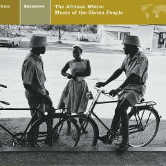 ZIMBABWE The African Mbira: Music of the Shona People - Various Artists