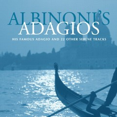 Albinoni's Adagios - Claudio Scimone, I Solisti Veneti