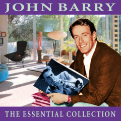 The Essential Collection - John Barry