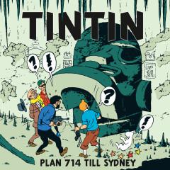 Plan 714 till Sydney - Tintin, Tomas Bolme, Bert-Åke Varg