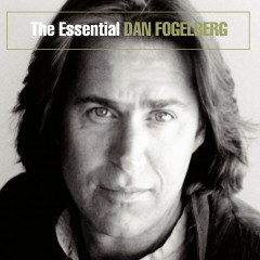 The Essential Dan Fogelberg - Dan Fogelberg