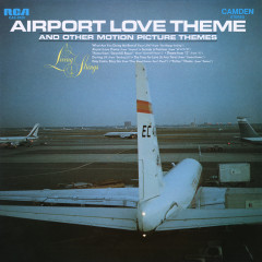 Airport Love Theme and Other Motion Picture Themes - Living Strings
