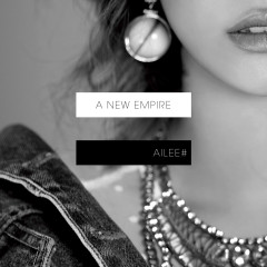 A New Empire - Ailee