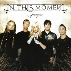 Prayers - Single - In This Moment