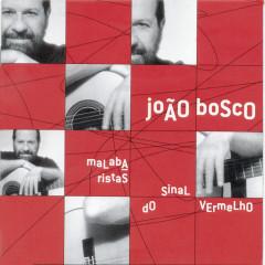 Malabaristas do Sinal Vermelho - João Bosco