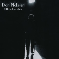 Addicted to Black - Don McLean