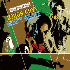 Tough Guys Don't Dance - High Contrast