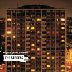 Original Pirate Material - The Streets