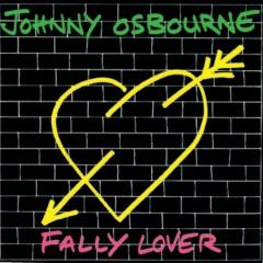 Fally Lover - Johnny Osbourne