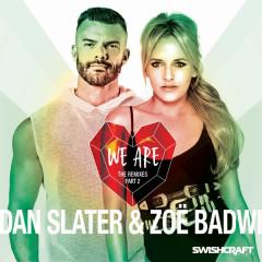 We Are (Remix EP 2) - Dan Slater, Zoë Badwi